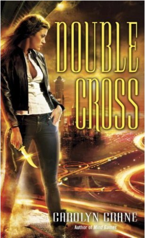 REVIEW: Double Cross by Carolyn Crane