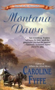 The Dear Author Intro Interview & Giveaway:  Caroline Fyffe, author of Montana Dawn
