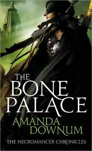 REVIEW: The Bone Palace by Amanda Downum
