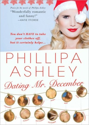 REVIEW: Dating Mr. December (aka Decent Exposure) by Phillipa Ashley