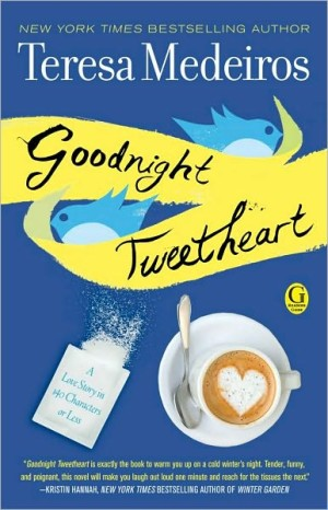 REVIEW: Goodnight Tweetheart by Teresa Medeiros