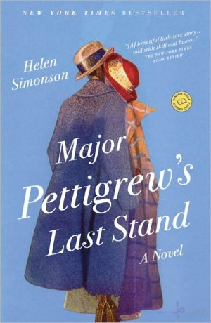 REVIEW: Major Pettigrew's Last Stand by Helen Simonson