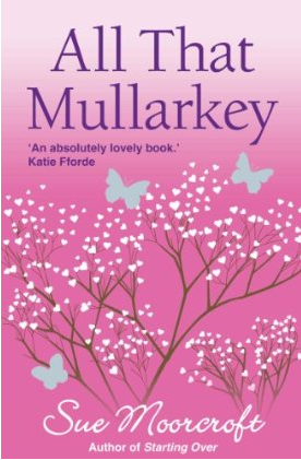 REVIEW: All that Mullarkey by Sue Moorcroft