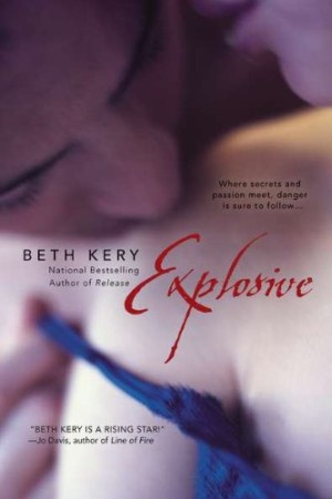 REVIEW: Explosive by Beth Kery