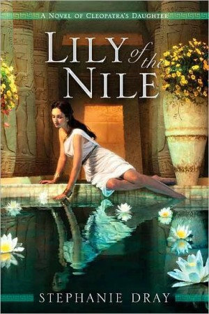 Haiku Review: Lily of the Nile by Stephanie Dray