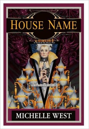 REVIEW: House Name by Michelle West