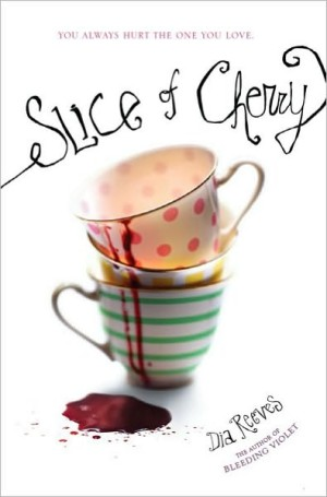 REVIEW: Slice of Cherry by Dia Reeves