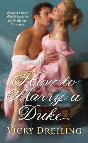 REVIEW: How to Marry a Duke by Vicky Dreiling