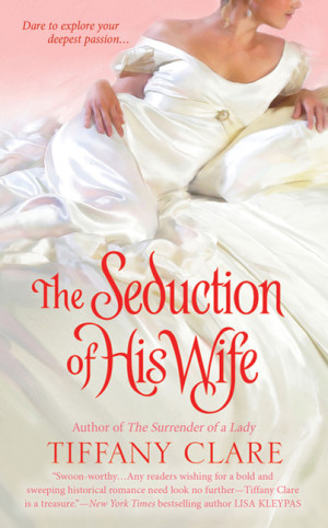 REVIEW: The Seduction of His Wife by Tiffany Clare