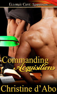 "REVIEW: ""Commanding Acquisitions"" and ""Firm Touch"" by Christine d'Abo (with bonus: Brazen by Cara McKenna)"
