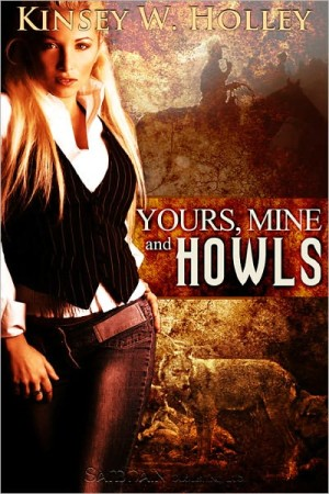 REVIEW: Yours, Mine and Howls by Kinsey Holley