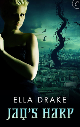 REVIEW: Jaq's Harp by Ella Drake