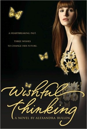 REVIEW: Wishful Thinking by Alexandra Bullen