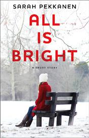 REVIEW: All Is Bright by Sarah Pekkanen