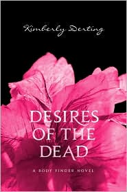 REVIEW: Desires of the Dead by Kimberly Derting