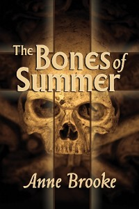 The Bones of Summer, by Anne Brooke
