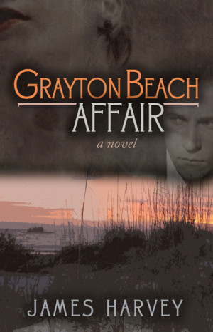 REVIEW: Grayton Beach Affair by James Harvey