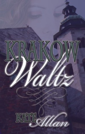 REVIEW: Krakow Waltz by Kate Allan