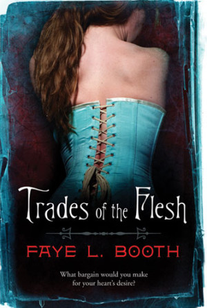 The Dear Author Intro Interview & Giveaway:  Faye L. Booth, author of Trades of the Flesh