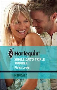 Single Dad's Triple Trouble by Fiona Lowe
