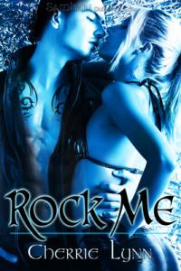 Rock Me by Lynn Cherrie