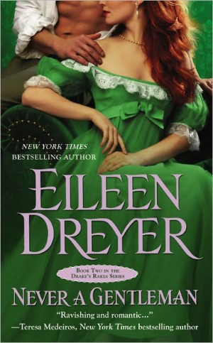 REVIEW: Never a Gentleman by Eileen Dreyer