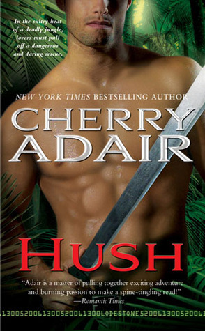 REVIEW: Hush by Cherry Adair
