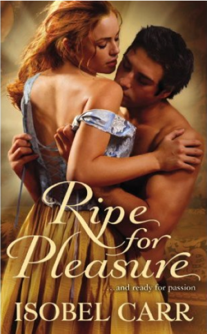REVIEW: Ripe for Pleasure by Isobel Carr