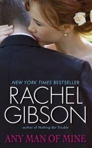 Any Man of Mine Rachel Gibson Not Recommended