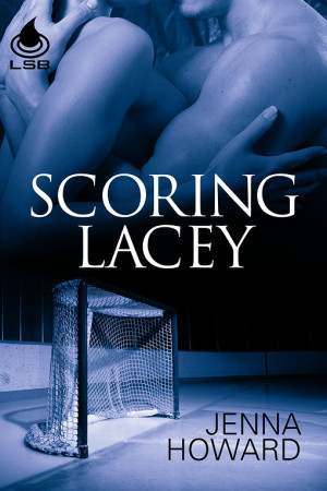 REVIEW: Scoring Lacey by Jenna Howard