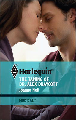 REVIEW: The Taming of Dr Alex Draycott by Joanna Neil