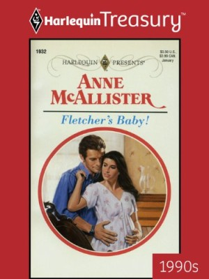 Harlequin Treasury Guest Review: Fletcher's Baby by Anne McAllister