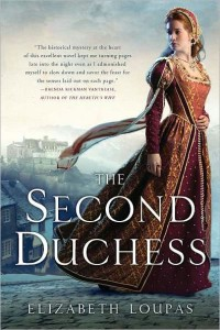 The Second Duchess by Elizabeth Loupas
