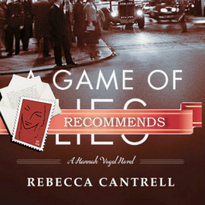 REVIEW: A Game of Lies by Rebecca Cantrell