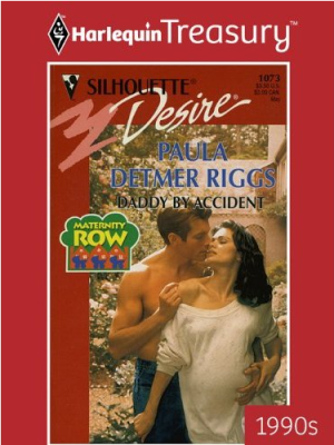 Harlequin Treasury Guest Review: Daddy By Accident by Paula Detmer Riggs