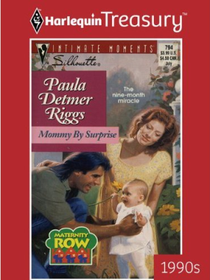 Harlequin Treasury Guest Review: Mommy by Suprise by Paula Detmer Riggs