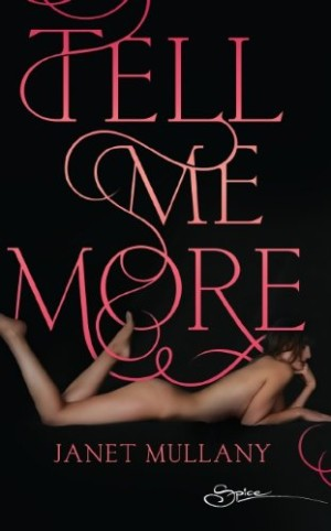 REVIEW: Tell Me More by Janet Mullany