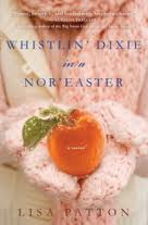 REVIEW: Whistlin' Dixie in a Nor'easter by Lisa Patton