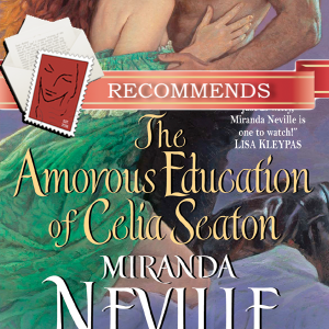 REVIEW: The Amorous Education of Celia Seaton by Miranda Neville