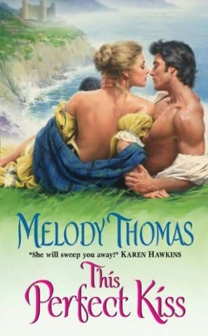 REVIEW: This Perfect Kiss by Melody Thomas