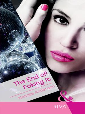 REVIEW:  The End of Faking It by Natalie Anderson