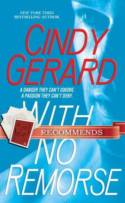 REVIEW: With No Remorse by Cindy Gerard