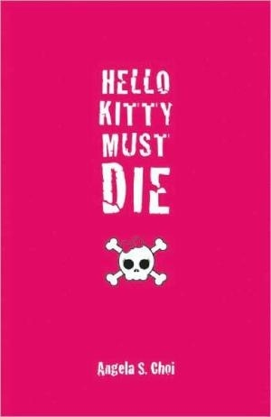 REVIEW: Hello Kitty Must Die by Angela Choi