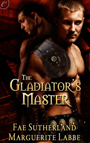 REVIEW: The Gladiator's Master by Fae Sutherland and Marguerite Labbe