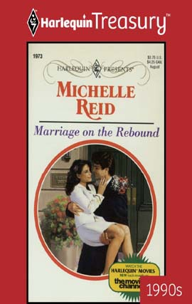 GUEST REVIEW: Harlequin Treasury Marriage on the Rebound by Michelle Reid