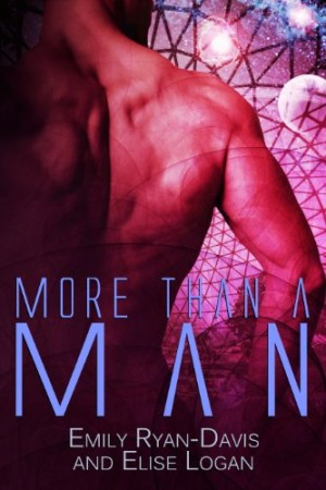 Review: More than a Man by Emily Ryan-Davis and Elise Logan