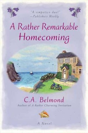 REVIEW: A Rather Remarkable Homecoming by C.A. Belmond