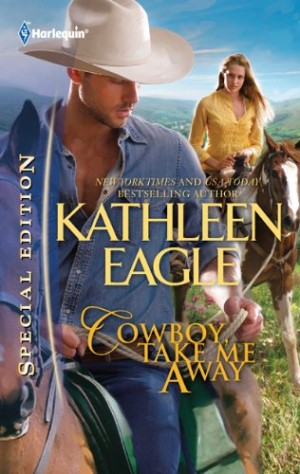 REVIEW: Cowboy Take Me Away by Kathleen Eagle