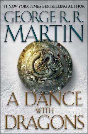 REVIEW: A Dance with Dragons by George R.R. Martin