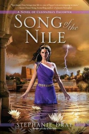 Haiku Review: Song of the Nile by Stephanie Dray